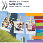 Health at a Glance: Europe 2016 report: State of health in th EU cycle